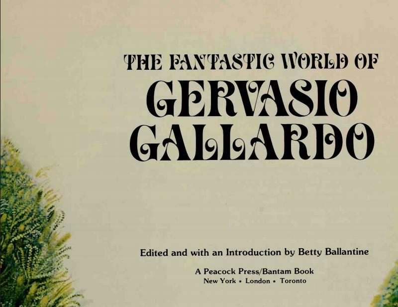 The fantastic world of Gervasio Gallardo Bantam; First Edition edition (October 1976)